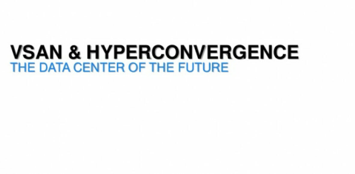 vmware-vsan-hyperconvergence-the-datacenter-of-the-future
